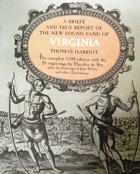 True Report of the New Found Land of Virginia