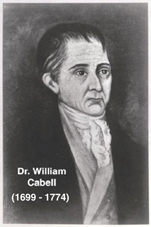 Dr. William Cabell - progenitor of the Cabell family in Virginia