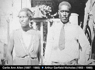 My grandparents  - Carlie Ann ALLEN & Arthur Garfield NICHOLAS