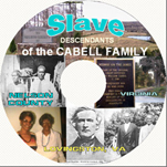 2-Disk DVD set of the Slave Descendants of the Cabell Family - Nelson, VA